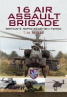 40566 - Ripley, T. - 16 Air Assault Brigade. Britain's Rapid Reaction Force