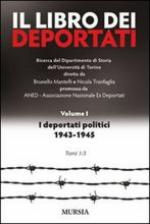 40568 - Mantelli-Tranfaglia, B.-N. - Libro dei deportati italiani. I prigionieri politici nei lager nazisti. Vol 1 in 3 tomi (Il)