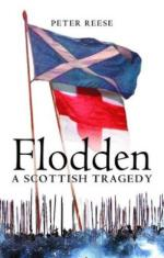 40573 - Reese, P. - Flodden. A Scottish Tragedy