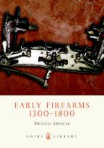 40581 - Spencer, M. - Early Firearms 1300-1800