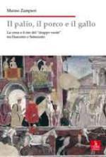40598 - Zampieri, M. - Palio, il porco e il gallo. La corsa e il rito del 'drappo verde' tra Duecento e Settecento (Il)