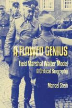 40614 - Stein, M. - Flawed Genius. Field Marshal Walter Model, a critical Biography (A)