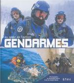 40669 - Dubois, C. - Gendarmes. Au coeur de l'action