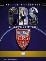 40676 - Courtois, J.L. - CRS d'aujourd'hui : Police nationale
