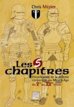40681 - Mezier, C. - 5 chapitres. Encyclopedie de la defense corporelle au Moyen Age, du Ve au XVe siecle  (Les)