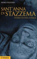 40693 - Pezzino, P. - Sant'Anna di Stazzema. Storia di una strage