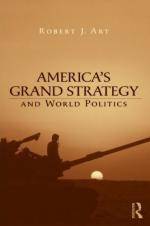 40706 - Art, R. - America's Grand Strategy and World Politics