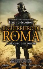 40707 - Sidebottom, H. - Guerriero di Roma. Fuoco a Oriente (Il)