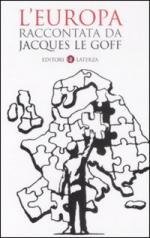40715 - Le Goff, J. - Europa raccontata da Jacques Le Goff (L')