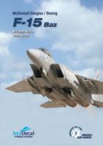 40792 - Weiss-Koren, R.-A. - McDonnell Douglas/Boeing F-15 Baz - Aircraft of the Israeli Air Force 05