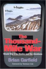 40795 - Garfield-Cole, B.-T. - Thousand-Mile War. World War II in Alaska and the Aleutians