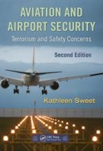 40821 - Sweet, K. - Aviation and Airport Security. Terrorism and Safety Concerns. 2nd edition