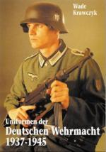 40845 - Krawczyk, W. - Uniformen der Deutschen Wehrmacht 1937-1945