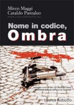 40861 - Maggi-Pantaleo, M.-C. - Nome in codice, Ombra