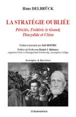 40868 - Delbruck, H. - Strategie oubliee. Pericles, Frederic le Grand, Thucydides et Cleon
