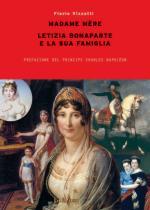 40881 - Vizzutti, F. - Madame Mere. Letizia Bonaparte e la sua famiglia