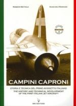 40888 - Bettiolo-Marcozzi, R.-G. - Campini Caproni. Storia e tecnica del primo aviogetto italiano