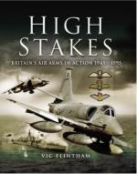 40891 - Flintham, V. - High Stakes. Britain's Air Arms in Action 1945-1990