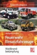 40949 - Jendsch, W. - Feuerwehr Einsatzfahrzeuge - Waldbrandbekaempfung - Typenkompass