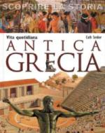 40956 - Cath, S. - Antica Grecia. Vita quotidiana