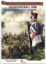 41030 - Vela, F. - Guerreros y Batallas 048: Somosierra 1808. La Grande Armee en Espagna