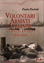 41033 - Paoletti, P. - Volontari Armati Italiani (VAI) in Liguria 1943-1945