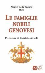 41035 - Scorza, A.M.G. - Famiglie nobili genovesi (Le)