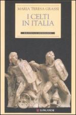 41044 - Grassi, M.T. - Celti in Italia (I)