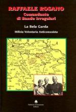 41051 - Rosano, R. - Comandante di Bande Irregolari - Cofanetto 2 Voll