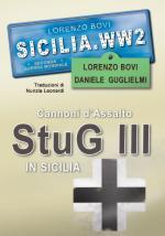 41063 - Bovi-Guglielmi, L.-D. - Sicilia.WW2 Speciale: Cannoni d'Assalto StuG III in Sicilia