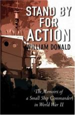 41066 - Donald, W. - Stand By for Action. Memoirs of a Small Ship Commander in WWII