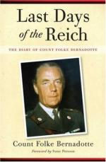 41071 - Bernadotte, F. - Last Days of the Reich. The Diary of Count Folke Bernadotte, October 1944-May 1945