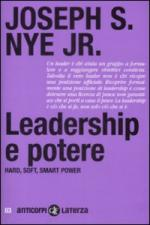 41073 - Nye, Jr. - Leadership e potere. Hard, soft, smart power