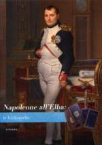 41086 - Martinelli, R. cur - Napoleone all'Elba: le biblioteche