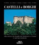 41087 - Calidoni, M. cur - Castelli e Borghi. Alla ricerca dei luoghi del Medioevo a Parma e nel suo territorio