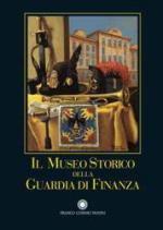 41090 - Meccariello, P. - Museo Storico della Guardia di Finanza (Il)