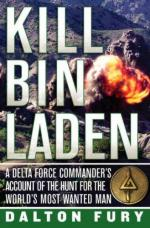 41653 - Fury, D. - Kill Bin Laden. A Delta Force Commander's Account of the Hunt for the World's Most Wanted Man