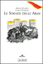 41660 - Finardi-Tombola, S.-C. - Strade delle armi (Le)