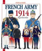 41673 - Jouineau, A. - Officers and Soldiers 11: The French Army in 1914 from August to December