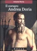41676 - Perria, A. - Corsaro Andrea Doria (Il)