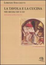 41677 - Stecchetti, L. - Tavola e la cucina nei secoli XIV e XV (La)