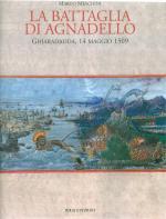 41685 - Meschini, M. - Battaglia di Agnadello. Ghiaradadda, 14 maggio 1509 (La)