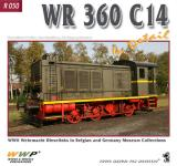 41717 - Koran-Martinec-Mauser, F.-J.-W. - Special Museum 50: WR 360 C14 in detail. WWII German Diesel locomotives V 36.2 and V 36.4 in Belgian royal Army Museum and European Private Railway Museums