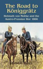 41726 - Barry, Q. - Road to Koeniggratz. Helmuth von Moltke and the Austro-Prussian War 1866