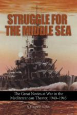 41730 - O Hara, V.P. - Struggle for the Middle Sea. The Great Navies at War in the Mediterranean Theater 1940-1945