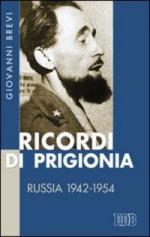 41775 - Brevi, G. - Ricordi di prigionia. Russia 1942-1954