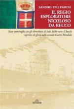41781 - Pellegrini, S. - Regio Esploratore Nicoloso da Recco (Il)