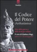 41786 - Magi, G. cur - Codice del potere (Arthasastra). Arte della guerra e della strategia indiana (Il)