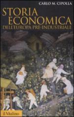 41791 - Cipolla, C.M. - Storia economica dell'Europa pre-industriale