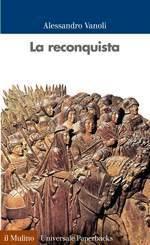41798 - Vanoli, A. - Reconquista (La)